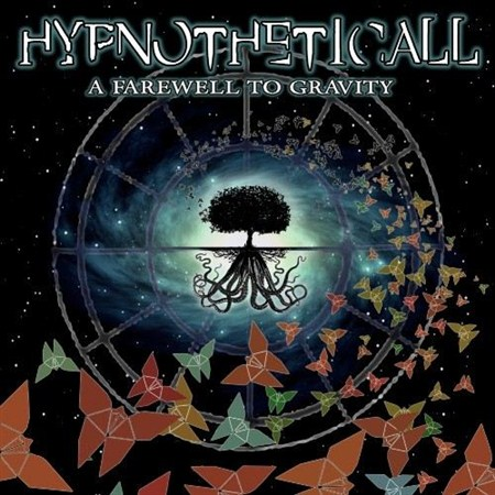Hypnotheticall - A Farewell to Gravity (2013)