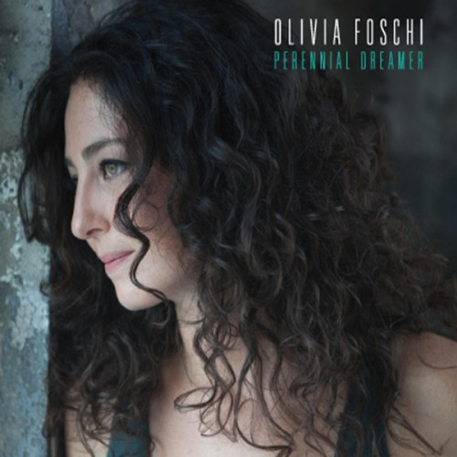 Olivia Foschi - Perennial Dreamer (2013)