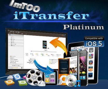ImTOO iTransfer Platinum 5.4.9 build 20130108 + Crack