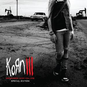 Korn - Korn III (Remember Who You Are) (2010)